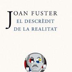 Libros: DESCREDIT DE LA REALITAT,EL - JOAN FUSTER. Lote 256449780