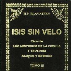 Livres: ISIS SIN VELO T,III - BLAVATSKY. Lote 256609325