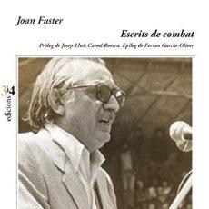 Libros: ESCRITS DE COMBAT CATALAN - FUSTER,JOAN. Lote 256751170