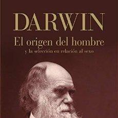 Libros: ORIGEN DEL HOMBRE Y LA SELECCION EN RELACION AL SEXO,EL - DARWIN,CHARLES. Lote 256880900