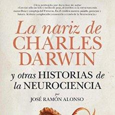 Libros: NARIZ DE CHARLES DARWIN,LA - ALONSO,JOSE RAMON. Lote 256762950