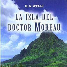 Libros: ISLA DEL DOCTOR MOREAU - WELLS,H,G. Lote 256807410