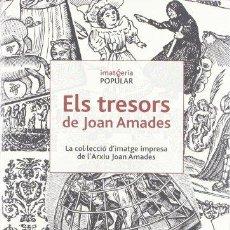 Libros: ELS TRESORS DE JOAN AMADES - VILLAR SALDAÑA, JOSE RAMON. Lote 257001790