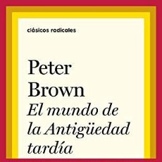 Livros em segunda mão: MUNDO EN LA ANTIGSEDAD TARDI,EL - BROWN, PETER. Lote 261890035