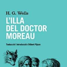 Libros: LILLA DEL DOCTOR MOREAU CATALAN - WELLS,H G. Lote 257252475