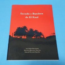 Libros: ESCUDO Y BANDERA DE EL RAAL - LUIS LISÓN HERNÁNDEZ. Lote 257397700