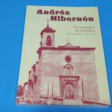 Libros: ANDRÉS HIBERNÓN - EVOCACIONES DE SU ÉPOCA - DIEGO RIQUELME RODRÍGUEZ. Lote 257399165