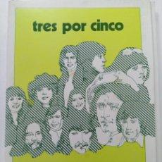 Libros: TRES POR CINCO - PARA TRABAJAR EN GRUPO - PUBLICACIONES ICCE. Lote 257434970