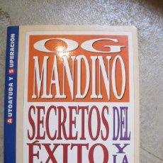 Libros: SECRETOS DEL EXITO Y LA FELICIDAD. OG MANDINO.. Lote 257480220