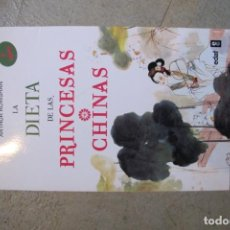 Libros: LA DIETA DE LAS PRINCESAS CHINAS. ARTHUR ROWSHAN. Lote 257482010