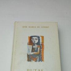 Libros: RUTAS LITERARIAS DE LA MONTAÑA - COSSÍO, JOSÉ MARÍA DE. Lote 241876740