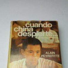 Libros: CUANDO CHINA DESPIERTE... EL MUNDO TEMBLARÁ - PEYREFITTE, ALAIN. Lote 241876790