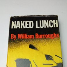 Libros: NAKED LUNCH - BURROUGHS, WILLIAM. Lote 241876795
