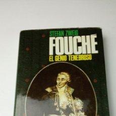 Libros: FOUCHÉ, EL GENIO TENEBROSO - ZWEIG, STEFAN. Lote 241876955