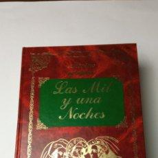 Libros: LAS MIL Y UNA NOCHES - ANONIMO. Lote 241876990