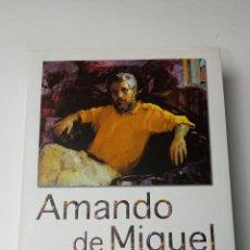 Libros: MEMORIAS Y DESAHOGOS - DE MIGUEL, AMANDO. Lote 241877070