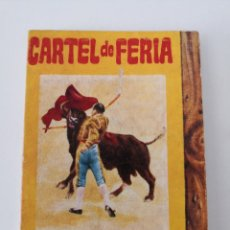 Libros: CARTEL DE FERIA - RAMÓN DEL VALLE INCLÁN - TOROS - COLL - MINILIBRO ENCICLOPEDIA PULGA N° 125. Lote 257645050