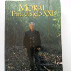 Libros: MORAL PARA EL SIGLO XXI - JOHN BAINES - XISTRAL EDITORES. Lote 257833000