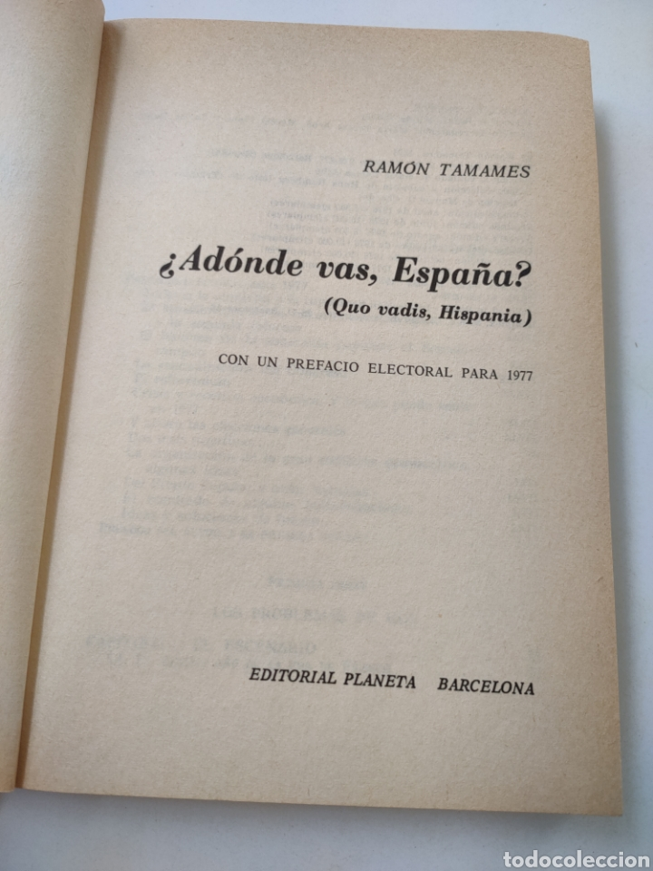 Libros: ¿Adónde vas España? Ramón Tamames. - Foto 3 - 258179530
