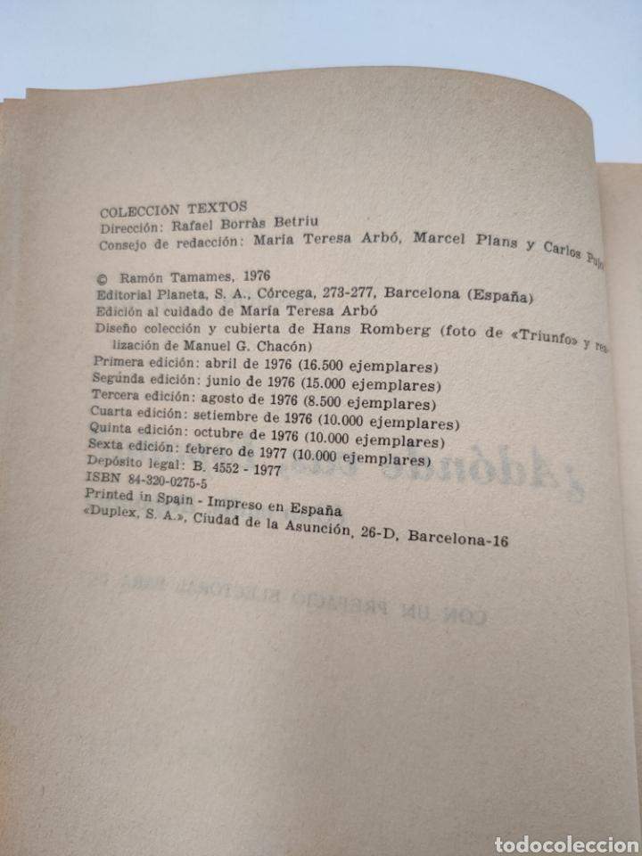 Libros: ¿Adónde vas España? Ramón Tamames. - Foto 4 - 258179530