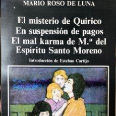 Libros: MARIO ROSO DE LUNA. EL MISTERIO DE QUIRICO Y OTROS. EXTREMADURA (1986). Lote 258963250