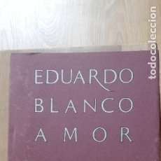 Libros: EDUARDO BLANCO AMOR 1897-1979. XERAIS. 1993. Lote 259941955