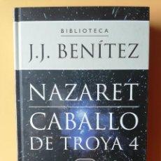 Libros: CABALLO DE TROYA, 4. NAZARET - J.J. BENÍTEZ. Lote 259970880