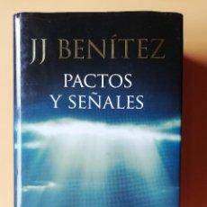 Libros: PACTOS Y SEÑALES. CASI UNAS MEMORIAS - J.J. BENÍTEZ. Lote 259970900