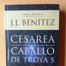Libros: CABALLO DE TROYA, 5. CESAREA - J.J. BENÍTEZ. Lote 259970910