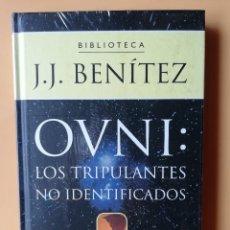 Libros: OVNI: LOS TRIPULANTES NO IDENTIFICADOS - J.J. BENÍTEZ. Lote 259970930