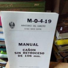 Libros: MANUEL CAÑÓN SIN RETROCESO DE 106 MM. Lote 260377600