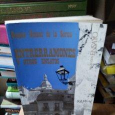 Libros: ENTRERRAMONES Y OTROS ENSAYOS GASPAR GÓMEZ DE LA SERNA. Lote 260378435