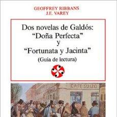 Libros: DOS NOVELAS DE GALDÓS: DOÑA PERFECTA Y FORTUNATA Y JACINTA - VAREY, J. E. ; RIBBANS, GEOFFREY. Lote 260629470