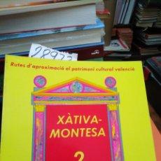 Libros: XATIVA-MONTESA - GONZALEZ BALDOVI, MARIANO.. Lote 220149502