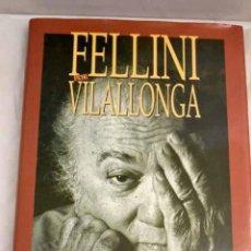 Libros: FELLINI.- FELLINI, FEDERICO. Lote 261315495