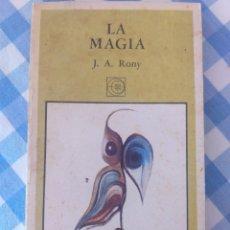 Libros: LA MAGIA. J.A. RONY.. Lote 261363535