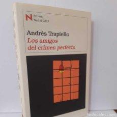 Libros: LOS AMIGOS DEL CRIMEN PERFECTO - TRAPIELLO, ANDRÉS. Lote 261529165