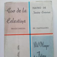 Libros: EVO DE LA CELESTINA (TRAGICOMEDIA) - SANTOS CRAVINA - GRAFICAS SAN RAFAEL - ANTEQUERA. Lote 261575135