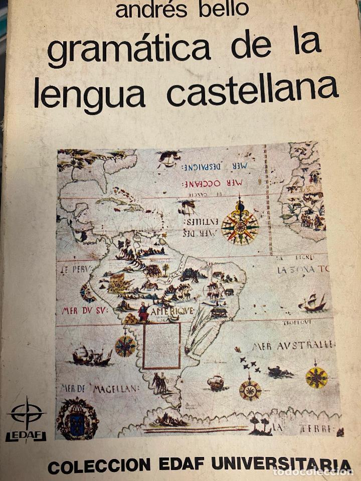 BELLO, ANDRES. - GRAMATICA DE LA LENGUA CASTELLANA. (Libros sin clasificar)