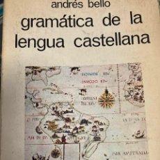 Libros: BELLO, ANDRES. - GRAMATICA DE LA LENGUA CASTELLANA.. Lote 261587570