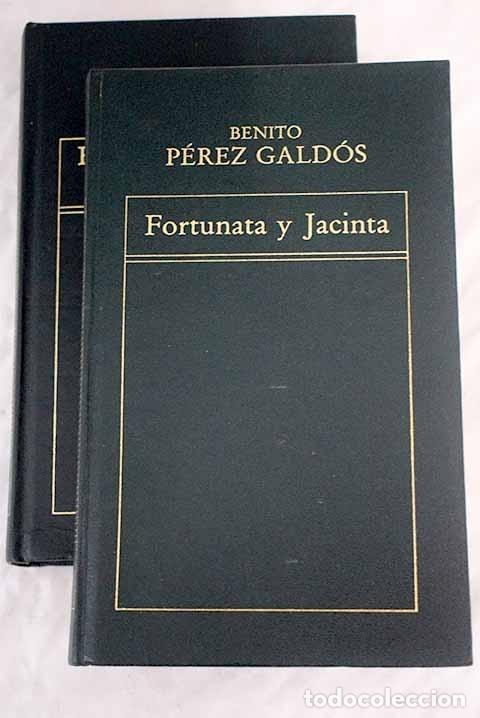 FORTUNATA Y JACINTA.- PÉREZ GALDÓS, BENITO (Libros sin clasificar)