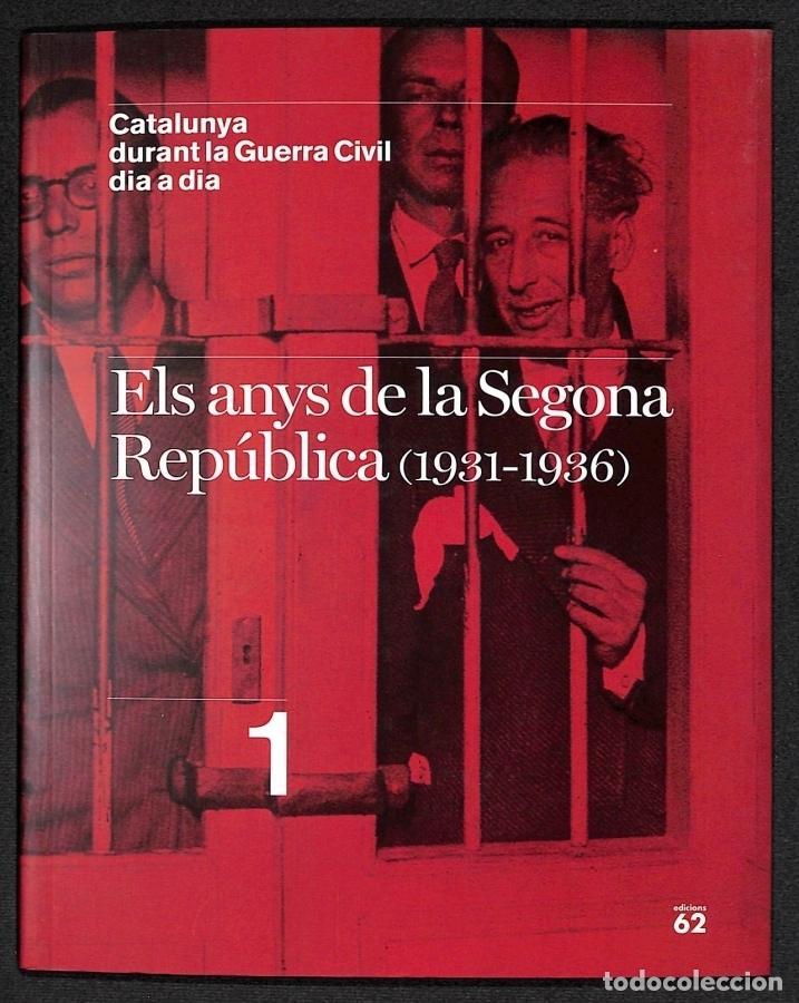 ELS ANYS DE LA SEGONA REPÚBLICA (1931-1936) - (Libros sin clasificar)