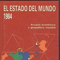 Libros: EL ESTADO DEL MUNDO 1984 -. Lote 261666190