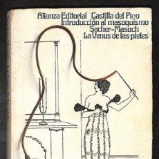 Libros: INTRODUCCIÓN AL MASOQUISMO/ LA VENUS DE LAS PIELES - CARLOS CASTILLA DEL PINO/ LEOPOLD VON SACHER-MA. Lote 261667890