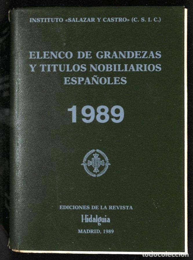 ELENCO DE GRANDEZAS Y TÍTULOS NOBILIARIOS ESPAÑOLES - INSTITUTO SALAZAR Y CASTRO (Libros sin clasificar)