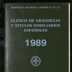 Libros: ELENCO DE GRANDEZAS Y TÍTULOS NOBILIARIOS ESPAÑOLES - INSTITUTO SALAZAR Y CASTRO. Lote 261670765