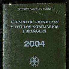 Libros: ELENCO DE GRANDEZAS Y TÍTULOS NOBILIARIOS ESPAÑOLES - INSTITUTO SALAZAR Y CASTRO. Lote 261671875