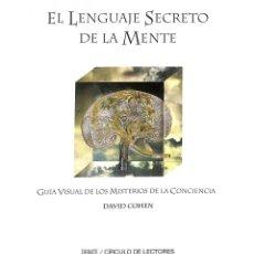 Libros: EL LENGUAJE SECRETO DE LA MENTE - DAVID COHEN. Lote 261684740