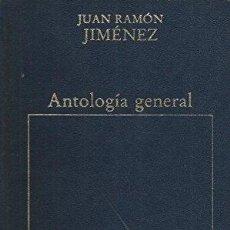 Libros: ANTOLOGÍA GENERAL - JUAN RAMÓN JIMÉNEZ. Lote 261688335