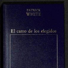Libros: EL CARRO DE LOS ELEGIDOS - PATRICK WHITE. Lote 261691940